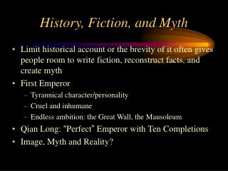 History, Fiction, and Myth