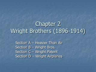 Chapter 2 Wright Brothers (1896-1914)
