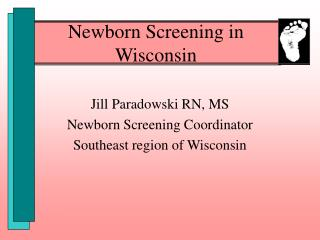 Newborn Screening in Wisconsin