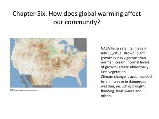 Chapter Six: How does global warming affect our community?