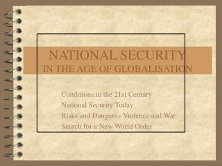 NATIONAL SECURITY IN THE AGE OF GLOBALISATION
