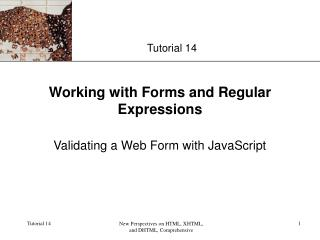 Working with Forms and Regular Expressions