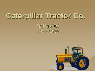 Caterpillar Tractor Co.
