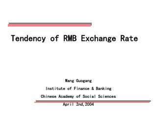 Tendency of RMB Exchange Rate