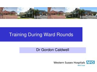 Training During Ward Rounds