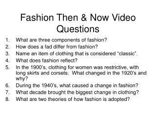 Fashion Then & Now Video Questions