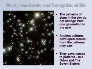 Stars, wanderers and the cycles of life