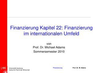 Finanzierung Kapitel 22: Finanzierung im internationalen Umfeld