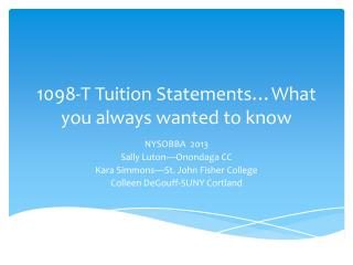 1098-T  Tuition Statements…What you always wanted to know