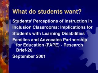 What do students want?