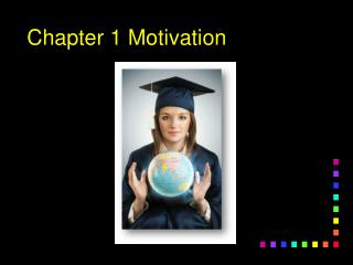 Chapter 1 Motivation