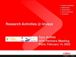 Research Activities @ Unisys