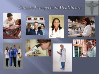 Careers Prospects in Healthcare