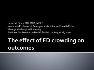 The effect of ED crowding on outcomes