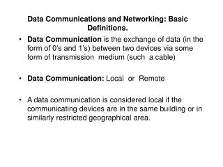 Data Communications and Networking: Basic Definitions.