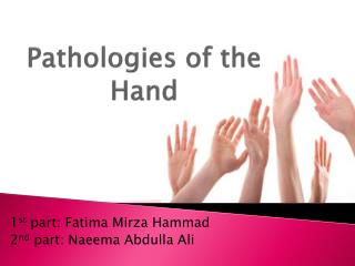 Pathologies of the Hand