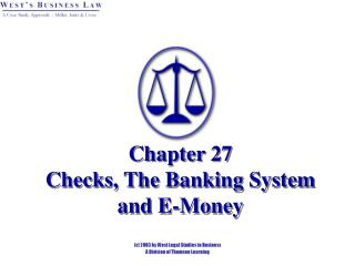 Chapter 27   Checks, The Banking System and E-Money