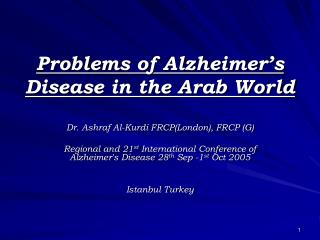 Problems of Alzheimer's Disease in the Arab World