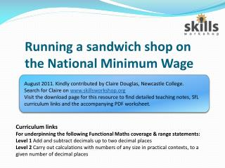 Running a sandwich shop on the National Minimum Wage