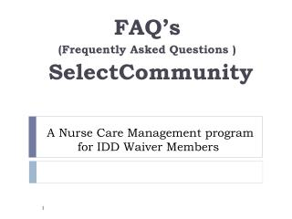 A Nurse Care Management program for IDD Waiver Members