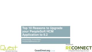 Top 10 Reasons to Upgrade your PeopleSoft HCM Application to  9.2