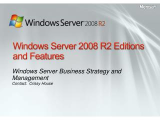 Windows Server 2008 R2 Editions and Features