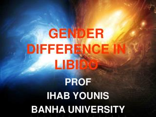 GENDER DIFFERENCE IN LIBIDO