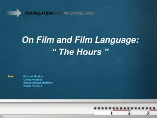 "On Film and Film Language:  "" The Hours """