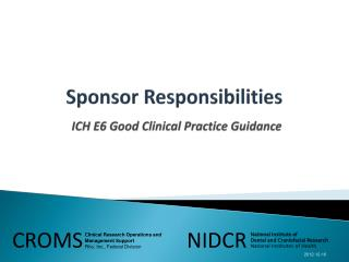 Sponsor Responsibilities ICH E6 Good Clinical Practice Guidance