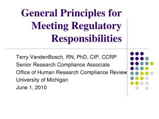 General Principles for Meeting Regulatory Responsibilities