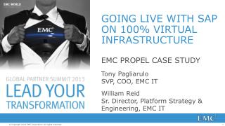 GOING LIVE WITH SAP ON 100% VIRTUAL INFRASTRUCTURE