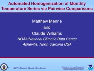 Automated Homogenization of Monthly Temperature Series via Pairwise Comparisons