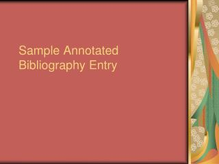 Sample Annotated Bibliography Entry