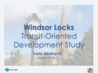 Windsor Locks Transit-Oriented Development Study