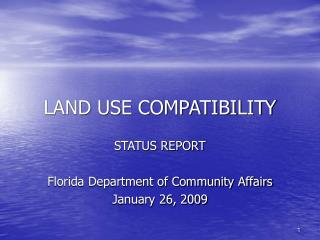 LAND USE COMPATIBILITY