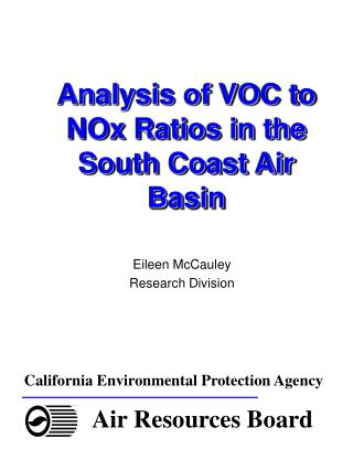Analysis of VOC to NOx Ratios in the South Coast Air Basin