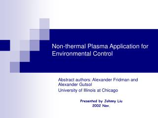 Non-thermal Plasma Application for Environmental Control