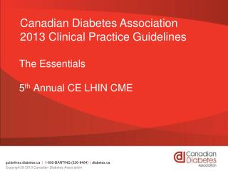 The Essentials 5 th  Annual CE LHIN CME