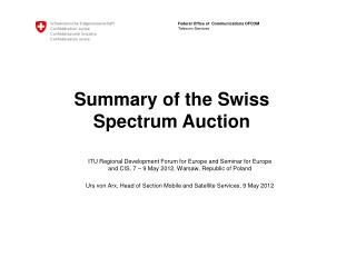Summary of the Swiss Spectrum Auction