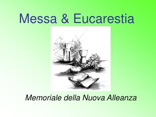 Messa & Eucarestia