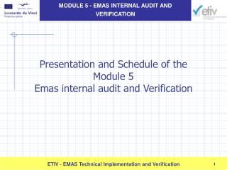 Presentation and Schedule of the  Module 5 Emas internal audit and Verification