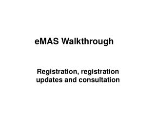 eMAS Walkthrough