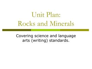 Unit Plan: Rocks and Minerals