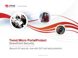 Trend Micro PortalProtect SharePoint Security.