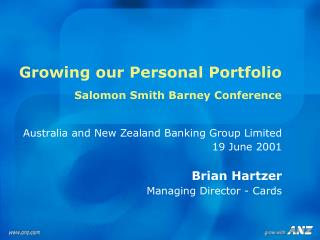 Growing our Personal Portfolio Salomon Smith Barney Conference