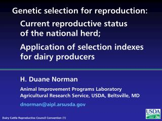 Genetic selection for reproduction:
