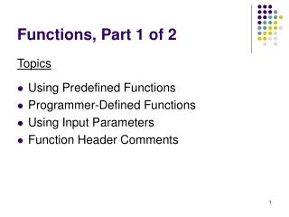 Functions, Part 1 of 2