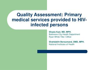 Quality Assessment: Primary medical services provided to HIV-infected persons