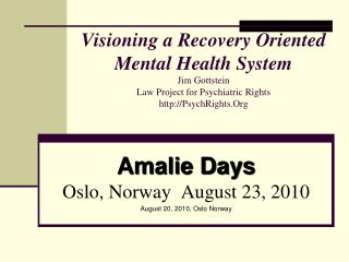 Amalie Days Oslo, Norway  August 23, 2010 August 20, 2010, Oslo Norway