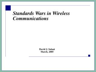 Standards Wars in Wireless Communications